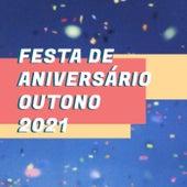 Festa de Aniversário Outono 2021 von Various Artists