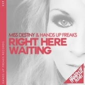 Right Here Waiting de Miss Destiny