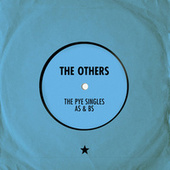 The Pye Singles As & Bs de The Others