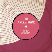 The Pye Anthology by The Lancastrians