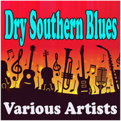 Dry Southern Blues de Various Artists