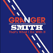 That's What I Do With It de Granger Smith