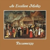 An Excellent Medley by Passamezzo