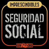 Imprescindibles by Seguridad Social