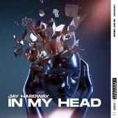In My Head de Jay Hardway