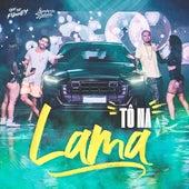 Tô na Lama (feat. Humberto & Ronaldo) de Que Se Funkey