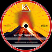 Vulkano Talents Vol.1 von Black Harmony, Moon Blessed, Frame (IT), Giorgio Leone (IT), Merk (ITA), TwistBlack, Nathan Cave