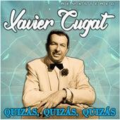 Quizás, Quizás, Quizás (Remastered) by Xavier Cugat