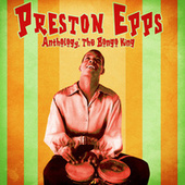 Anthology: The Bongo King (Remastered) de Preston Epps