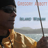 Island Woman de Gregory Abbott
