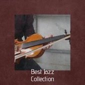 Best Jazz Collection by Various Artists