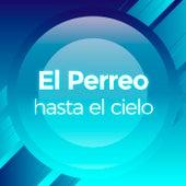 El Perreo Hasta El Cielo de Various Artists