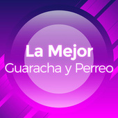 La Mejor Guaracha y Perreo fra Various Artists
