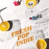 Fresh Pop Indie by Various Artists