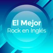 El Mejor Rock en Ingles de Various Artists