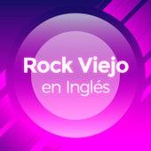 Rock Viejo en Inglés de Various Artists