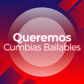 Queremos Cumbias Bailables de Various Artists