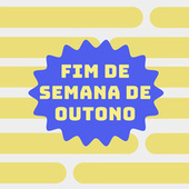 Fim de Semana de Outono by Various Artists