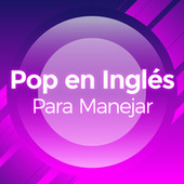 Pop en Inglés Para Manejar de Various Artists