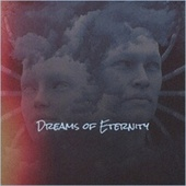 Dreams of Eternity by Various Artists