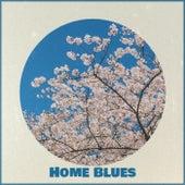 Home Blues de Various Artists
