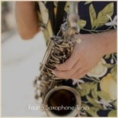 Fourth Saxophone Tunes by Various Artists