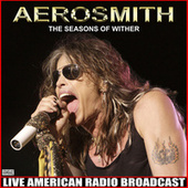 The Seasons Of Wither (Live) di Aerosmith
