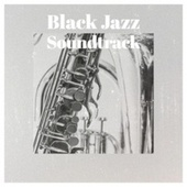 Black Jazz Soundtrack de Various Artists