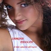 Le mie canzoni del cuore by Sabrina Pasolini