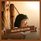 Called Jazz Collection by Various Artists