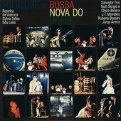 Folklore E Bossa Nova Do Brasil von Various Artists