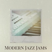 Modern Jazz Jams de Various Artists