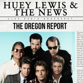 The Oregon Report (live) by Huey Lewis and the News