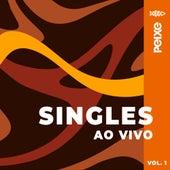 Singles Ao Vivo, Vol. 1 de Alexandre Peixe
