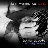 Raz-Ma-Taz Polka (with Trey Hensley) by Tommy Emmanuel