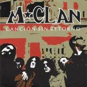 Canción Sin Retorno by M Clan