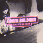 Songs for the Parlour von Adam Baldwin