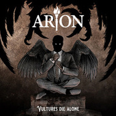 Vultures Dies Alone by Arion