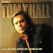 The Best Of by Tom T. Hall