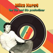 Mike Hurst: The 70s and 80s Productions fra Various Artists