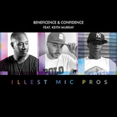 Illest Mic Pros (feat. Keith Murray) by Beneficence