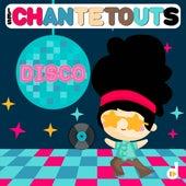 Les chantetouts: Disco von Various Artists