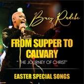 From Supper to Calvary (Live) von Bucy Radebe
