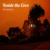 Inside the Coco by Erneyboy