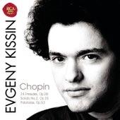 Chopin: 24 Preludes; Sonata No.2, Op.35; Polonaise, Op.53 von Evgeny Kissin