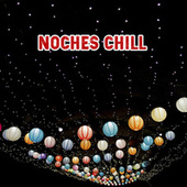 Noches Chill de Various Artists