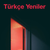 Türkçe Yeniler by Various Artists