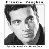 Hit the Road to Dreamland de Frankie Vaughan
