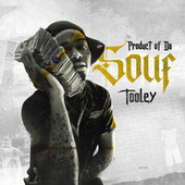 Product of Da Souf by Tooley