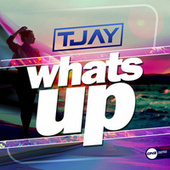 Whats Up by T Jay